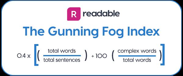 Gunning Fog Index formula | Readable, free readability test