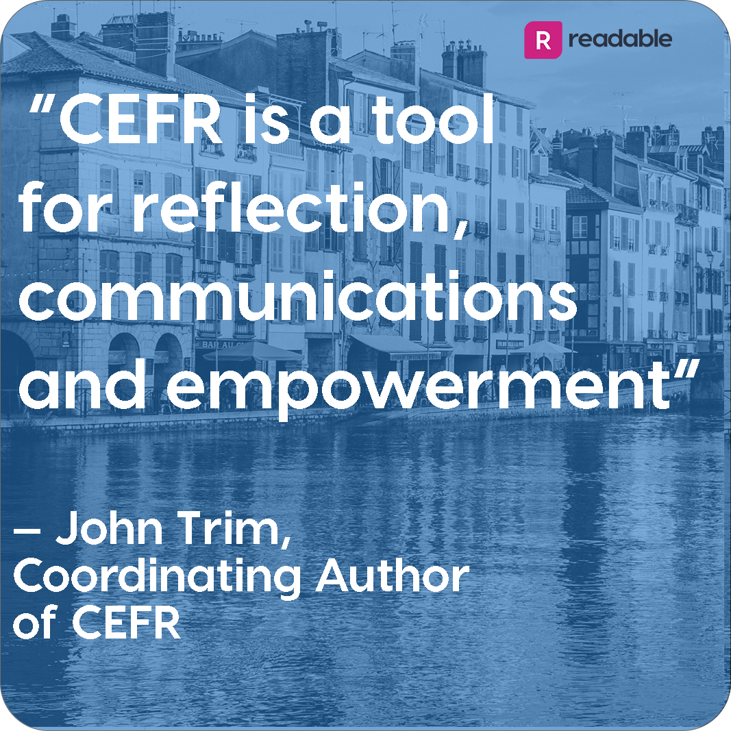 """John Trim quote, """"CEFR is a tool for reflection, communications and empowerment"""" 