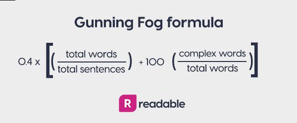 Gunning Fog readability formula