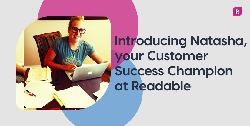 Natasha Horrelt, Customer Success Champion | Readable, free readability test